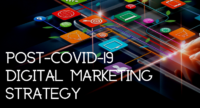 How to develop a post-covid-19 digital marketing strategy